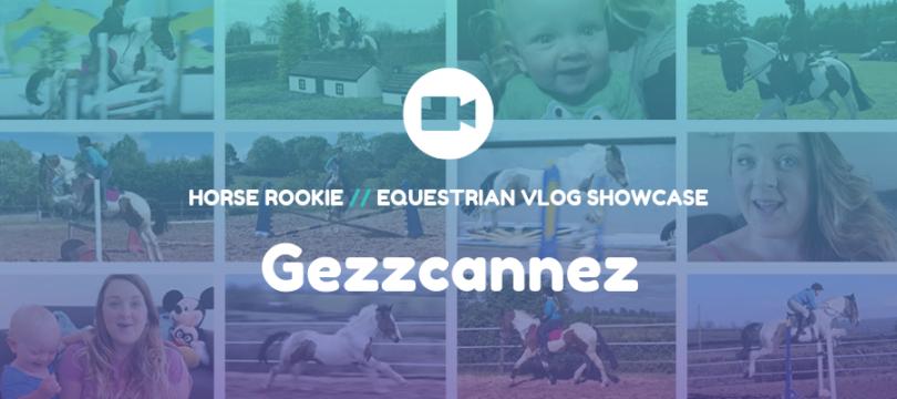 Equestrian Vlog - Gezzcannez