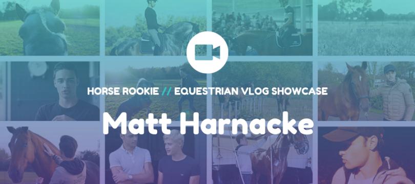 Equestrian Vlog - Matt Harnacke