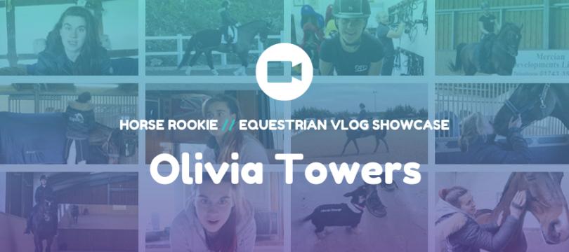 Equestrian Vlog - Olivia Towers