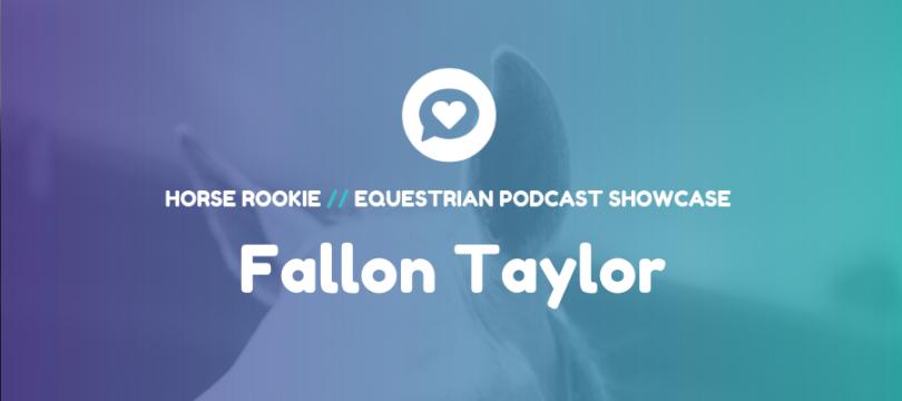 Equestrian-Podcast-Fallon-Taylor