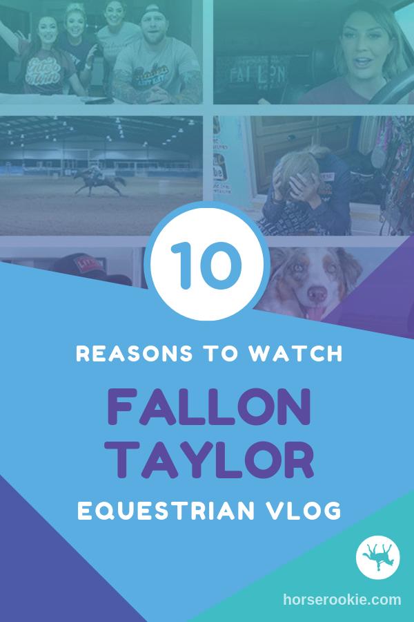 10 Reasons to Love Fallon Taylor's Vlog