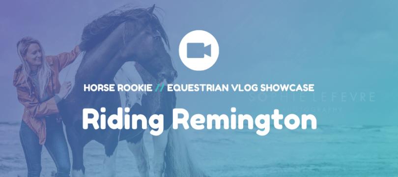 riding remington vlog hero