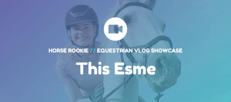 this esme horse vlog