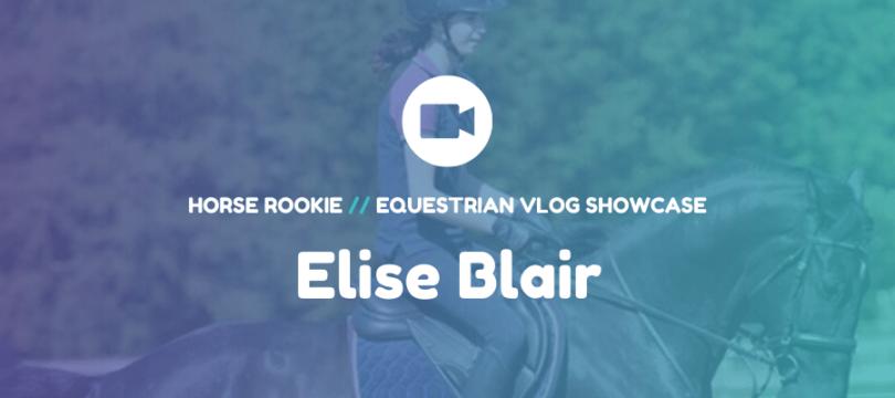 horse vlog elise blair